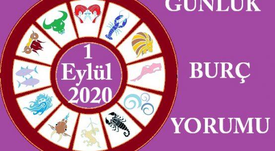 1 EYLÜL 2020 SALI GÜNÜ BURÇ YORUMU