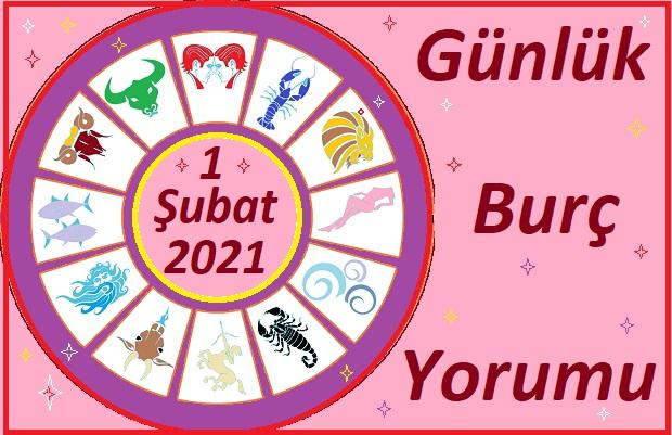 1 ŞUBAT 2021 PAZARTESİ GÜNÜ BURÇ YORUMU