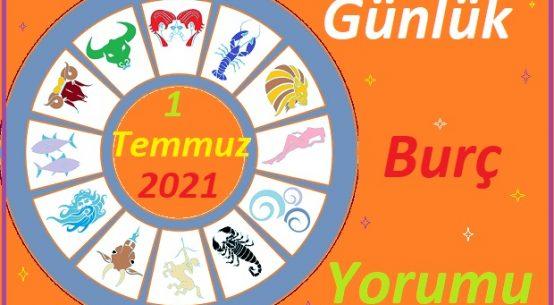 1 TEMMUZ 2021 PERŞEMBE GÜNÜ TÜM BURÇLARIN ASTROLOJİ YORUMU