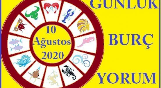 10 AĞUSTOS 2020 PAZARTESİ GÜNÜ BURÇ YORUMU