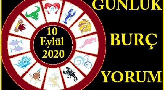10 EYLÜL 2020 PERŞEMBE GÜNÜ BURÇ YORUMU