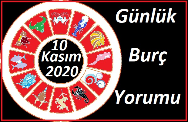 10 KASIM 2020 SALI GÜNÜ BURÇ YORUMU
