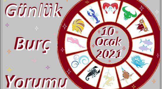 10 OCAK 2021 PAZAR GÜNÜ BURÇ YORUMU