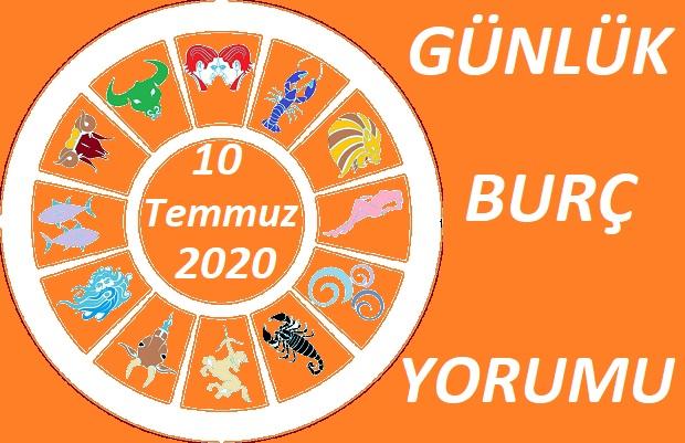 10 TEMMUZ 2020 CUMA GÜNÜ BURÇ YORUMU