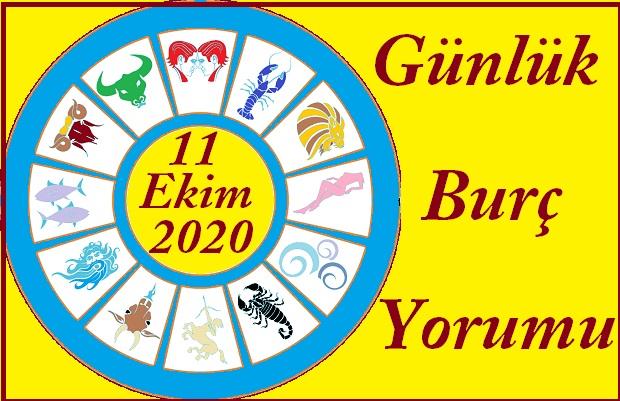 11 EKİM 2020 PAZAR GÜNÜ BURÇ YORUMU