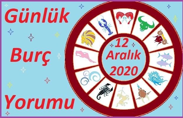 12 ARALIK 2020 CUMARTESİ GÜNÜ BURÇ YORUMU