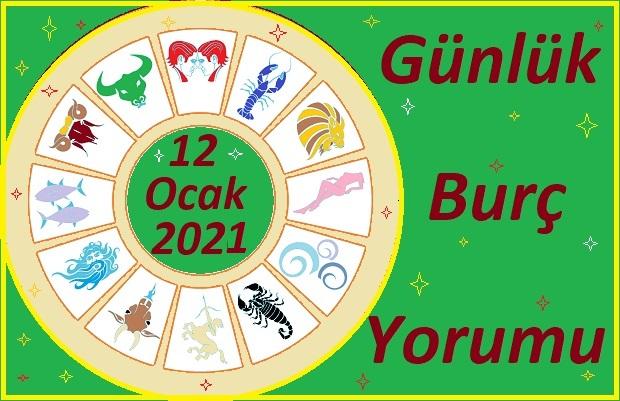 12-OCAK 2021 SALI GÜNÜ BURÇ YORUMU