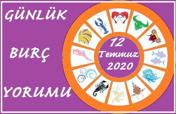 12 TEMMUZ 2020 PAZAR GÜNÜ BURÇ YORUMU