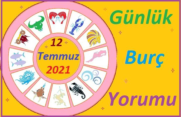 12 TEMMUZ 2021 PAZARTESİ GÜNÜ TÜM BURÇLARIN ASTROLOJİ YORUMU