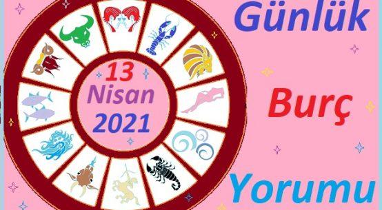 13 NİSAN 2021 SALI GÜNÜ TÜM BURÇLARIN ASTROLOJİ YORUMU