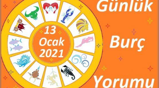 13-OCAK 2021 ÇARŞAMBA GÜNÜ BURÇ YORUMU