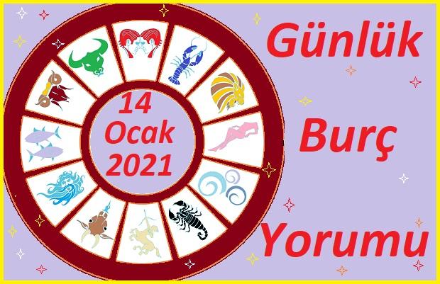 14-OCAK 2021 PERŞEMBE GÜNÜ BURÇ YORUMU