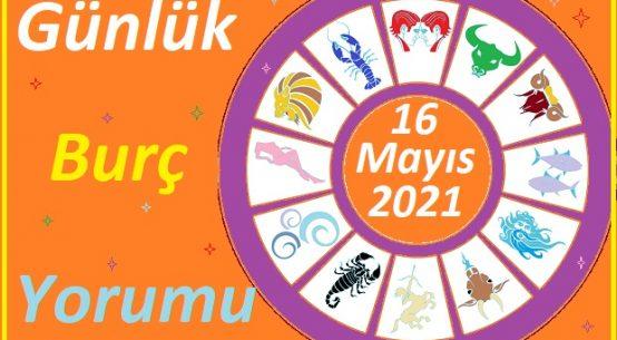 16 MAYIS 2021 PAZAR GÜNÜ TÜM BURÇLARIN ASTROLOJİ YORUMU