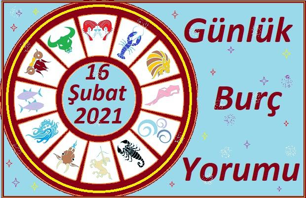 16 ŞUBAT 2021 PAZARTESİ GÜNÜ TÜM BURÇLARIN ASTROLOJİ YORUMU