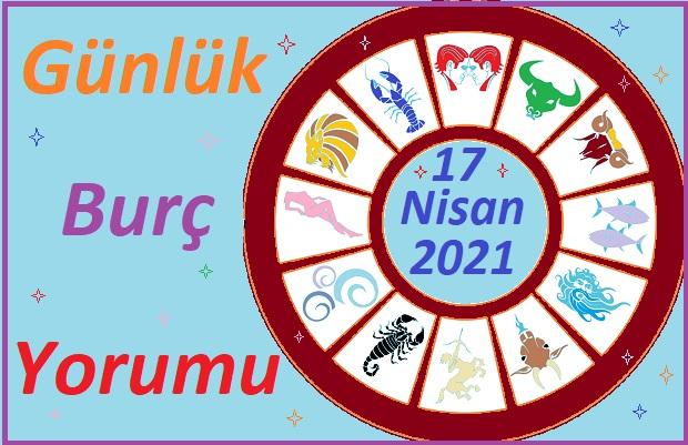 17 NİSAN 2021 CUMARTESİ GÜNÜ TÜM BURÇLARIN ASTROLOJİ YORUMU