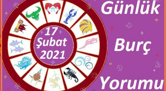 17 ŞUBAT 2021 ÇARŞAMBA GÜNÜ TÜM BURÇLARIN ASTROLOJİ YORUMU