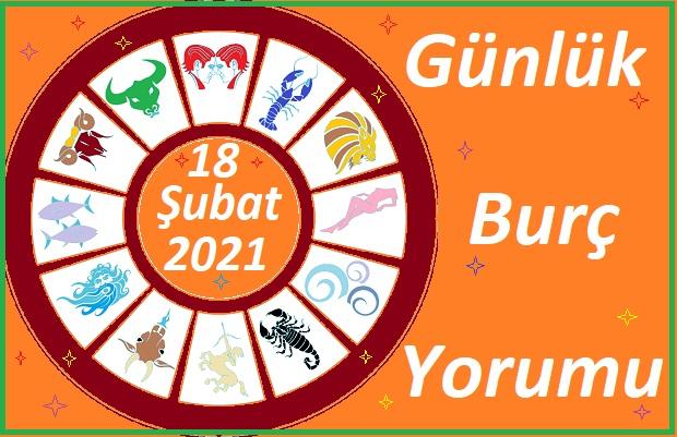 18 ŞUBAT 2021 PERŞEMBE GÜNÜ TÜM BURÇLARIN ASTROLOJİ YORUMU