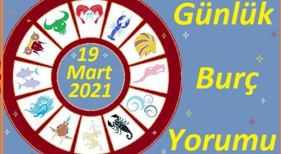 19 MART 2021 CUMA GÜNÜ TÜM BURÇLARIN ASTROLOJİ YORUMU