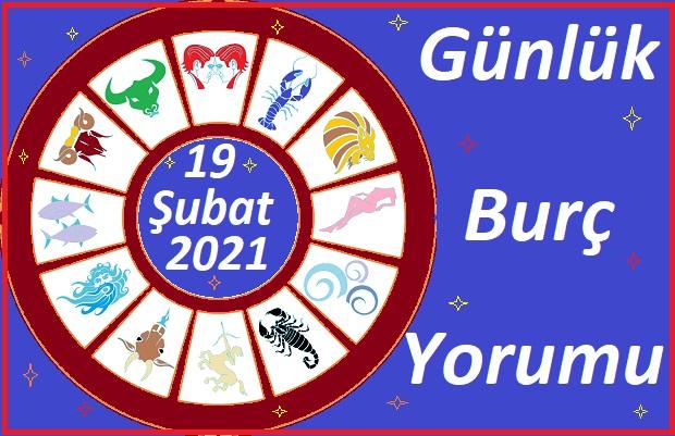 19 ŞUBAT 2021 CUMA GÜNÜ TÜM BURÇLARIN ASTROLOJİ YORUMU
