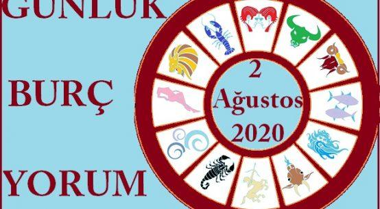 2 AĞUSTOS 2020 PAZAR GÜNÜ BURÇ YORUMU