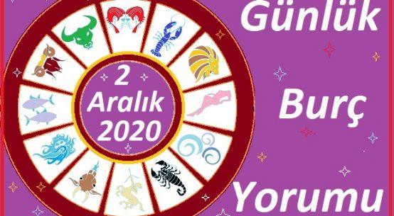 2 ARALIK 2020 SALI GÜNÜ BURÇ YORUMU