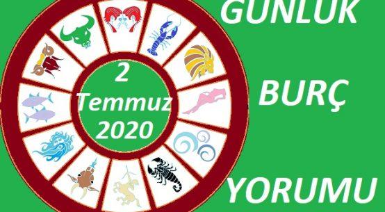 2 TEMMUZ 2020 PERŞEMBE GÜNÜ BURÇ YORUMU