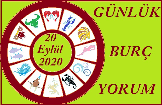 13 EYLÜL 2020 PAZAR GÜNÜ BURÇ YORUMU