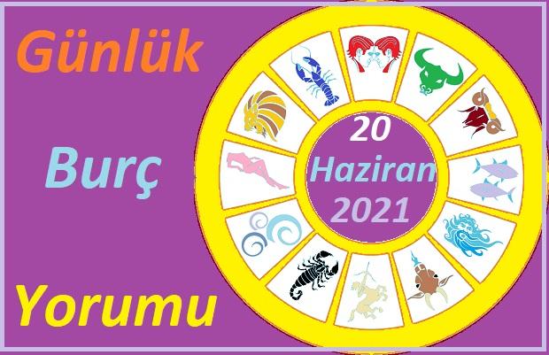 20 HAZİRAN 2021 PAZAR GÜNÜ TÜM BURÇLARIN ASTROLOJİ YORUMU