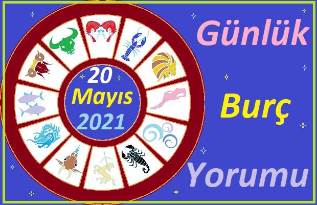 20 MAYIS 2021 PERŞEMBE GÜNÜ TÜM BURÇLARIN ASTROLOJİ YORUMU