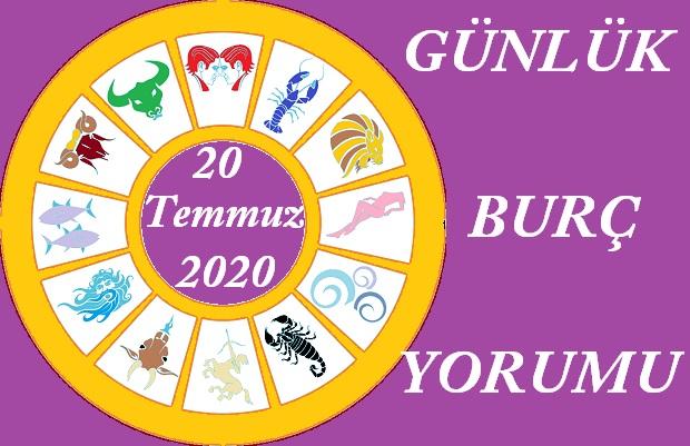 20 TEMMUZ 2020 PAZARTESİ GÜNÜ BURÇ YORUMU