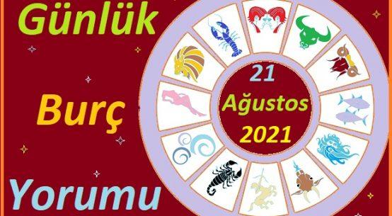 21 AĞUSTOS 2021 CUMARTESİ GÜNÜ TÜM BURÇLARIN ASTROLOJİ YORUMU