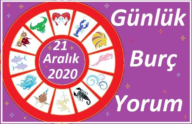 21 aralik-2020-pazartesi-gunluk-burc-yorumun