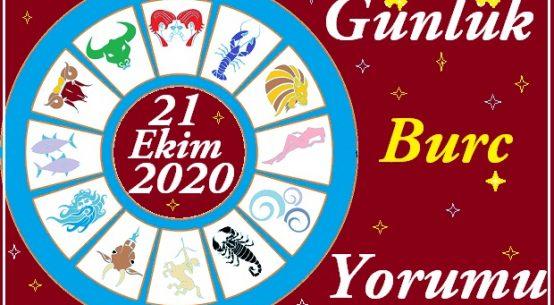 21 EKİM 2020 ÇARŞAMBA GÜNÜ BURÇ YORUMU