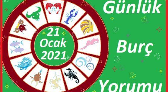 21-OCAK 2021 PERŞEMBE GÜNÜ BURÇ YORUMU