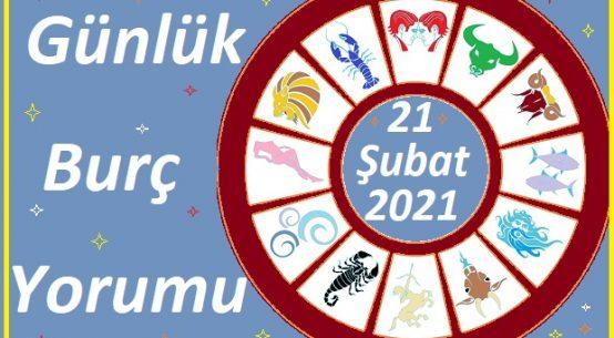 21 ŞUBAT 2021 PAZAR GÜNÜ BURÇ ASTROLOJİ YORUMU