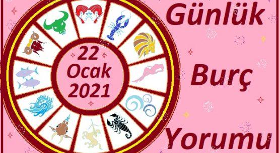 22 OCAK 2021 CUMA GÜNÜ BURÇ YORUMU