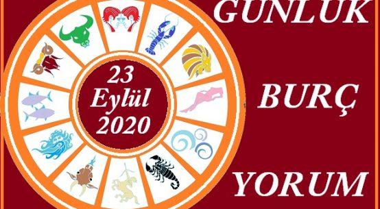 23 EYLÜL 2020 ÇARŞAMBA GÜNÜ BURÇ YORUMU