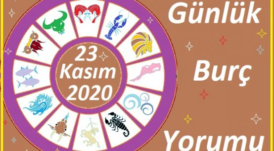 23 KASIM 2020 PAZARTESİ GÜNÜ BURÇ YORUMU