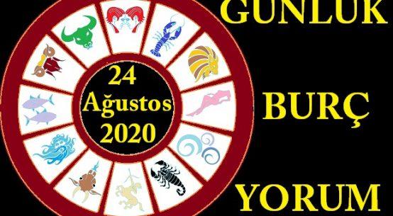 24 AĞUSTOS 2020 PAZARTESİ GÜNÜ BURÇ YORUMU