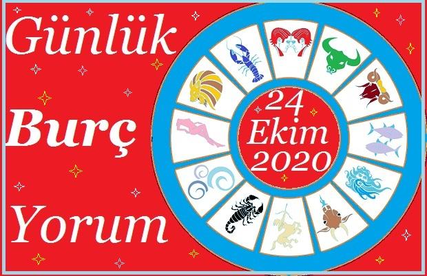 24 EKİM 2020 CUMARTESİ GÜNÜ BURÇ YORUMU
