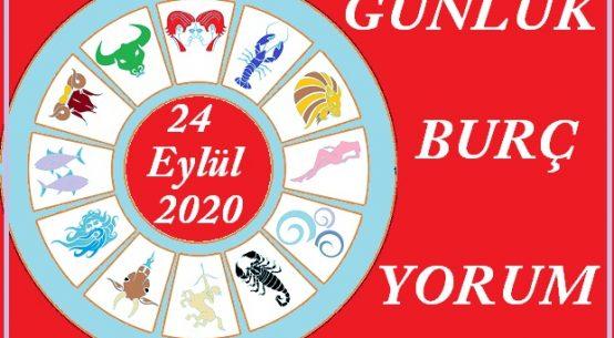 24 EYLÜL 2020 PERŞEMBE GÜNÜ BURÇ YORUMU