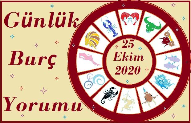 25 EKİM 2020 PAZAR GÜNÜ BURÇ YORUMU