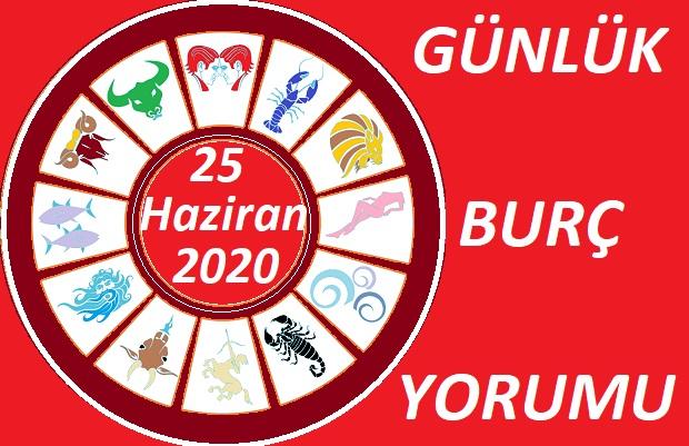 25 HAZİRAN PERŞEMBE GÜNLÜK BURÇ YORUMLARI