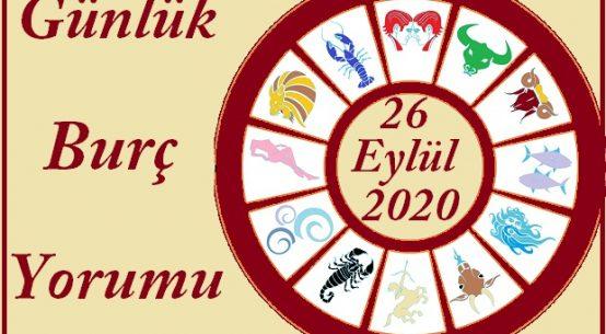 26 EYLÜL 2020 CUMARTESİ GÜNÜ BURÇ YORUMU