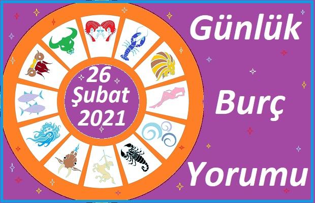 26 ŞUBAT 2021 CUMA GÜNÜ TÜM BURÇLARIN ASTROLOJİ YORUMU