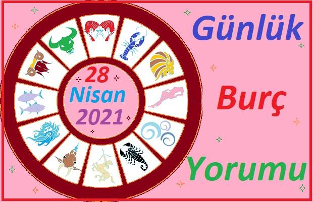 28 NİSAN 2021 ÇARŞAMBA GÜNÜ TÜM BURÇLARIN ASTROLOJİ YORUMU