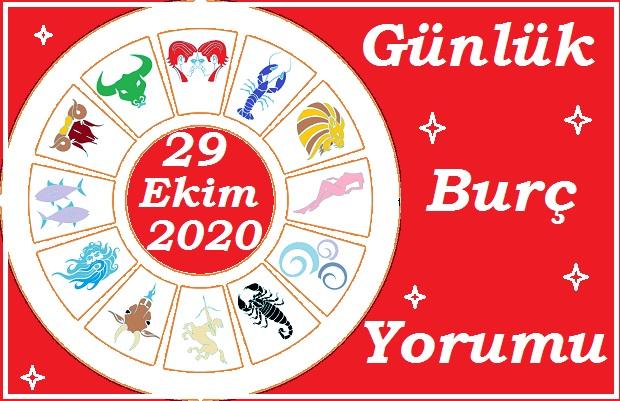 29 EKİM 2020 PERŞEMBE GÜNÜ BURÇ YORUMU