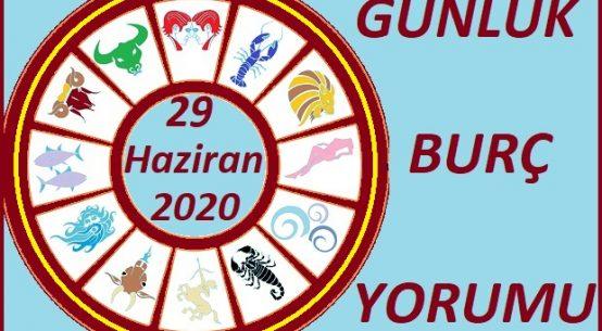 29 HAZİRAN 2020 PAZARTESİ GÜNÜ BURÇ YORUMU