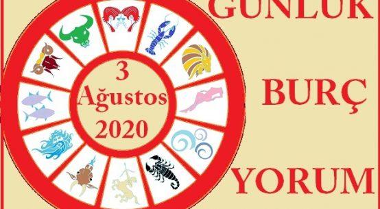 3 AĞUSTOS 2020 PAZARTESİ GÜNÜ BURÇ YORUMU