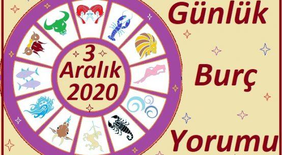 3 ARALIK 2020 PERŞEMBE GÜNÜ BURÇ YORUMU